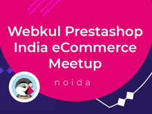 Webkul Prestashop India Meetup 2019