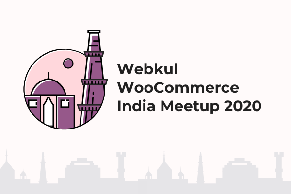 Webkul WooCommerce India Meetup 2020